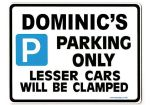 DOMINIC'S Personalised Gift |Unique Present for Him | Parking Sign - Size Large - Metal faced